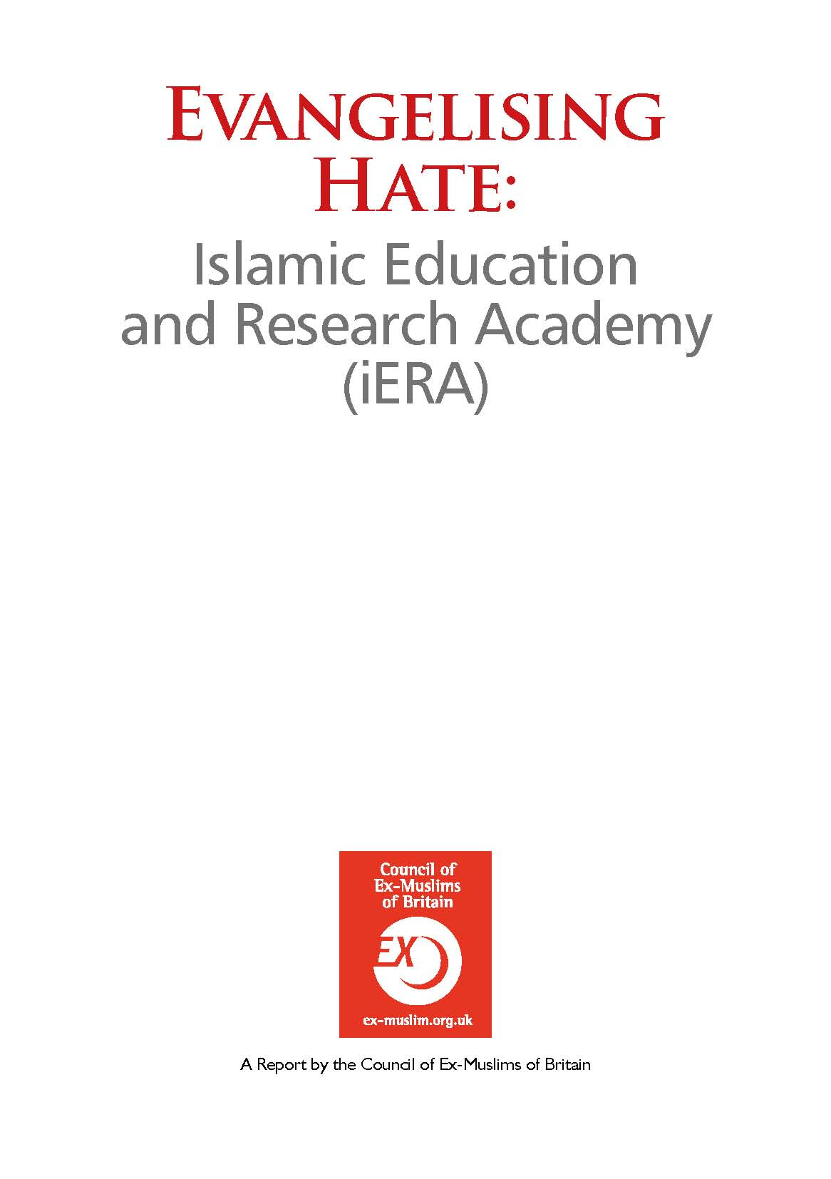 Evangelising Hate – Islamic Education and Research Academy (iERA)